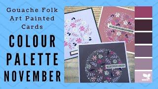 November Colour Palette - Gouache Folk Art Painting