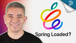 Apple Event CONFIRMED! But, What Does Spring Loaded Mean?