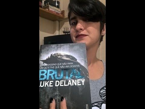 Resenha- BRUTAL | Luke Delaney - LeiturasdaTchella