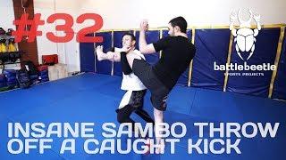 INSANE SAMBO THROW OFF A CAUGHT KICK - BATTLE BEETLE TUTORIAL # 32
