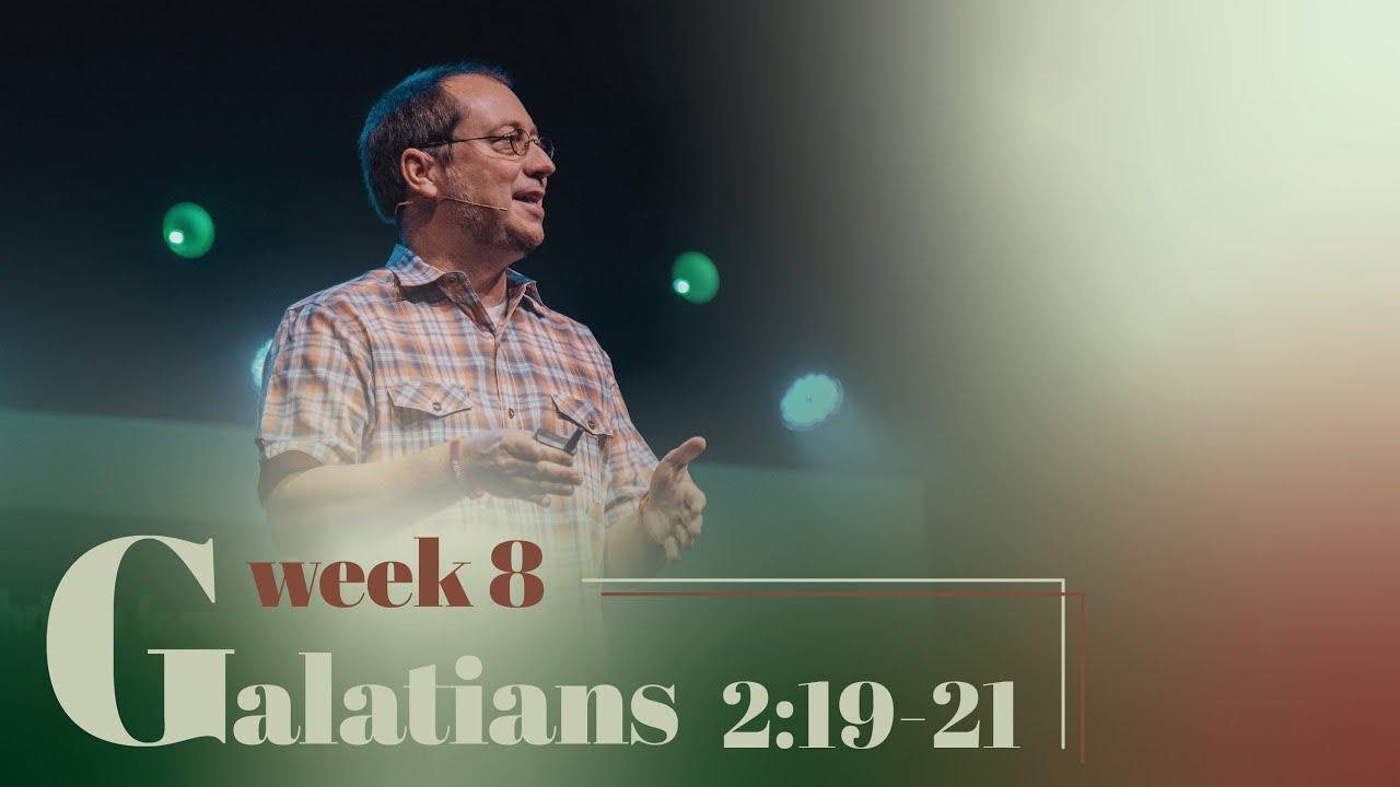 Galatians 2:19-21