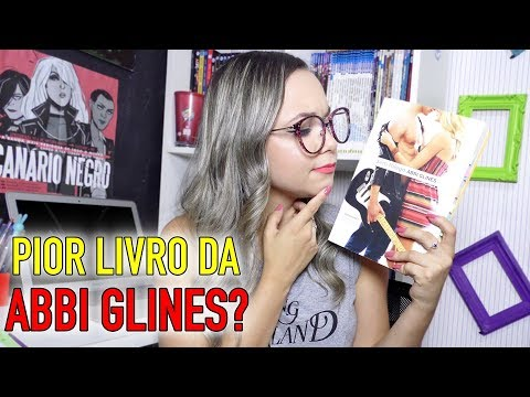 SEM FÔLEGO, PIOR LIVRO DA ABBI GLINES?!