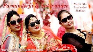 Malhi Production I Parminder jit & Sukhvinder