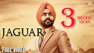 Jaguar | ( Full HD) | Manna Maan | Sukh Sandhu | Jashan Grewal | New Punjabi Songs 2019