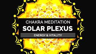 Solar Plexus Chakra Meditation - Activate, Clear, Balance the 3rd Chakra