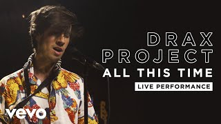 Playlist Of Drax Project Online Songs And Music Playlists