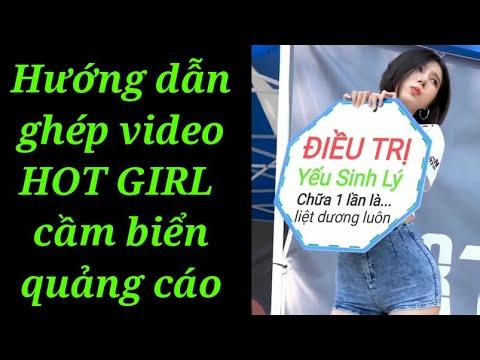Hướng dẫn ghép video Hot Girl cầm tấm biển quàng cáo vui nhộn