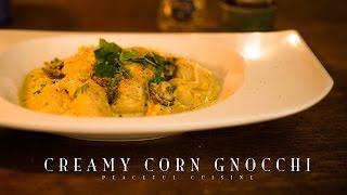 Creamy Corn Gnocchi (vegan) ☆ ニョッキととうもろこしのクリームソースの作り方