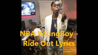 NBA YoungBoy -  Ride Out Lyrics