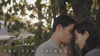 JP Saxe   The Few Things (a Short Film)