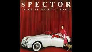 Spector- Lay Low