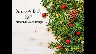 December Daily (2017) - Year In Review and Calendar Pages