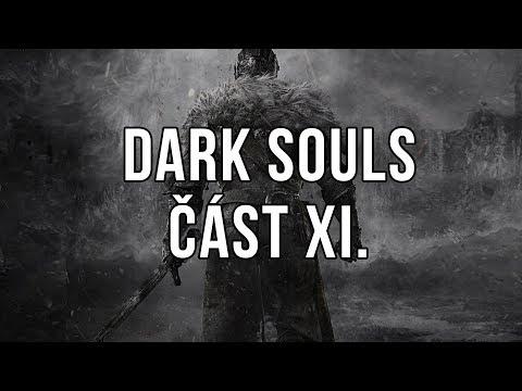 Dark Souls část XI.