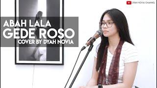 Download lagu Gede Roso Abah Lala By Dyah Novia Mp3