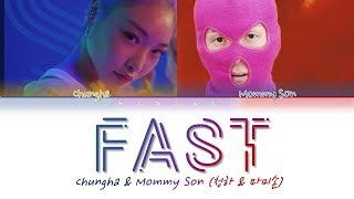CHUNG HA (청하) & MOMMY SON (마미손) - 'Fast (달려)' (Color Coded Lyrics Eng/Rom/Han/가사)