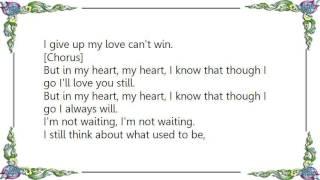 Chris Isaak - I'm Not Waiting Lyrics