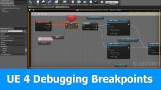 Debugging unreal engine example in c most popular videos unreal engine 4 debugging blueprints breakpoints malvernweather Gallery