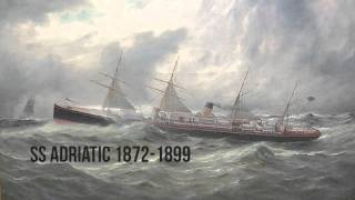 """Every """"photoed and painted"""" ship owned by the white star line (1853-1890)"""