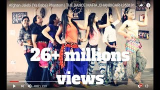 Afghan Jalebi (Ya Baba) Phantom | THE DANCE MAFIA ,CHANDIGARH,9501915706