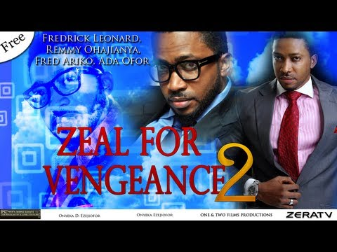 Zeal for Vengeance Part 2 - Nigerian Nollywood Movie