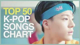 [TOP 50] K-POP SONGS CHART • FEBRUARY 2017 (WEEK 2)