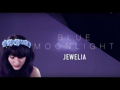 Jewelia - Blue Moonlight