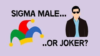 Sigma Male Or Joker? (animated)