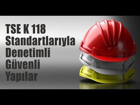 TSE K 118 ile standartlara uygun yapılar