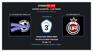 R.F.F.M - TERCERA DIVISIÓN NACIONAL - JORNADA 2 - F.C. Villanueva del Pardillo 1-2 A.D. Unión Adarve