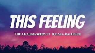 The Chainsmokers - This Feeling   S  Ft. Kelsea Ballerini