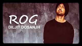 Rog Diljit Dosanjh   Best sad song   Full video