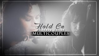 Hold On | Multicouples [Birthday Collab]