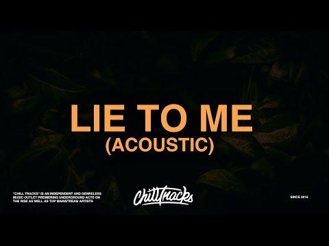 5 Seconds Of Summer – Lie To Me (Acoustic) [Lyrics]