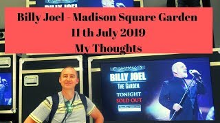 Billy Joel Madison Square Garden -11 July 2019 – My Thoughts