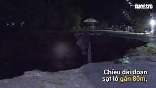 Đoạn Quốc lộ 91 rạn nứt đổ ập xuống sông Hậu rạng sáng nay