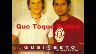 Que toque betico - Gusi y Beto (Video)