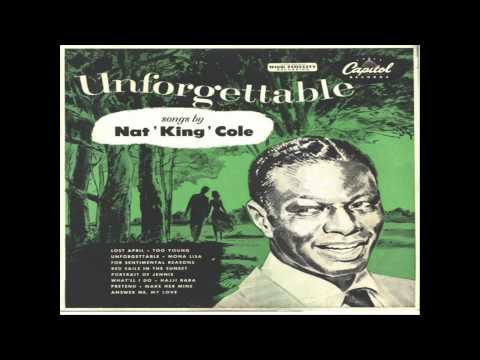 Unforgettable (1961) (Song) by Nat King Cole