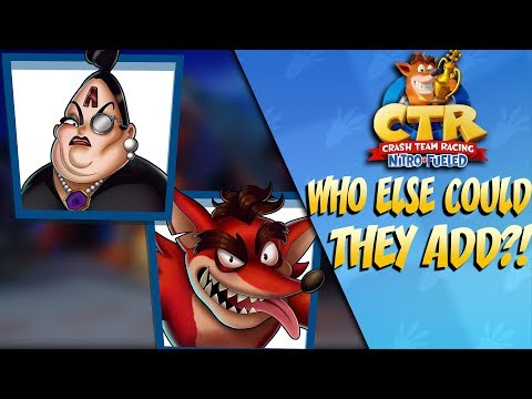 Crash Team Racing: WHO ELSE COULD THEY ADD?!