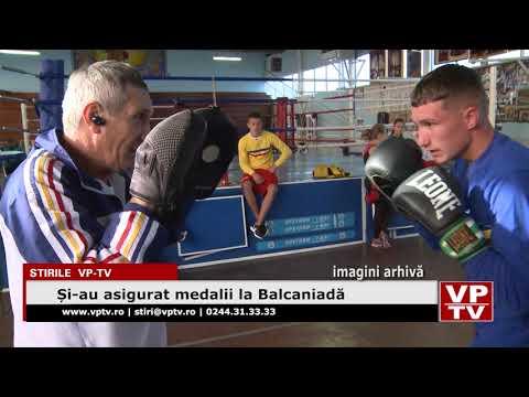 Și-au asigurat medalii la Balcaniadă
