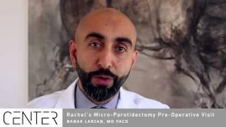 Micro-Parotidectomy Pre-Operative Visit