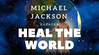 Heal the world - Michael Jackson (Karaoke Version) by AY