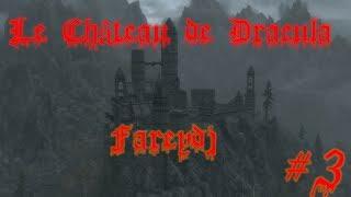 [FR HD] The Elder Scrolls V : Skyrim - Le Château de Dracula FIN [MOD]
