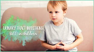 Urinary Tract Infection (UTI) in Kids | Ask The Doctor