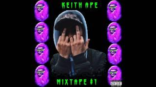 Keith Ape - MixtAPE #1 (Full Mixtape + Download)