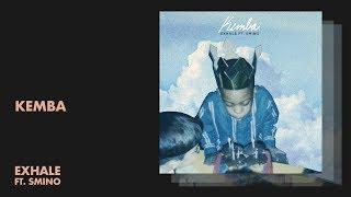 Kemba   Exhale (Audio)
