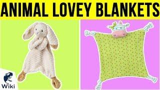 9 Best Animal Lovey Blankets 2019