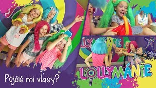 Lollymánie S02E06 - Půjčíš mi vlasy?