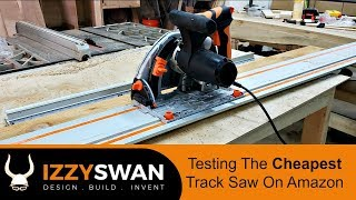 Cheapest Track Saw On Amazon | Tested