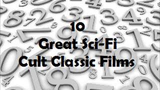 10 Great SciFi Cult Classic Films