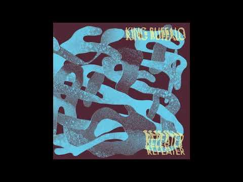 King Buffalo - Repeater (Full EP 2018)